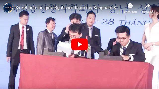 Video bệnh viện thẩm mỹ Kangnam ký kết hiệp hội thẩm mỹ KCCS